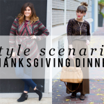 Style Scenario: Thanksgiving Dinner