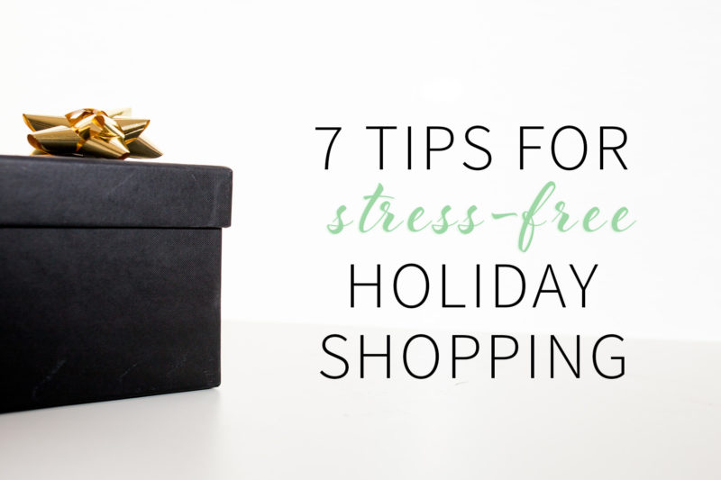 7-tips-stress-free-holiday-shopping