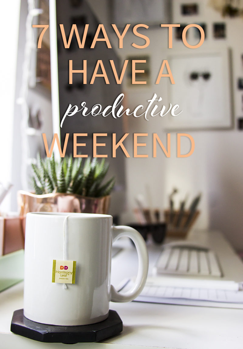 how to have a productive weekend